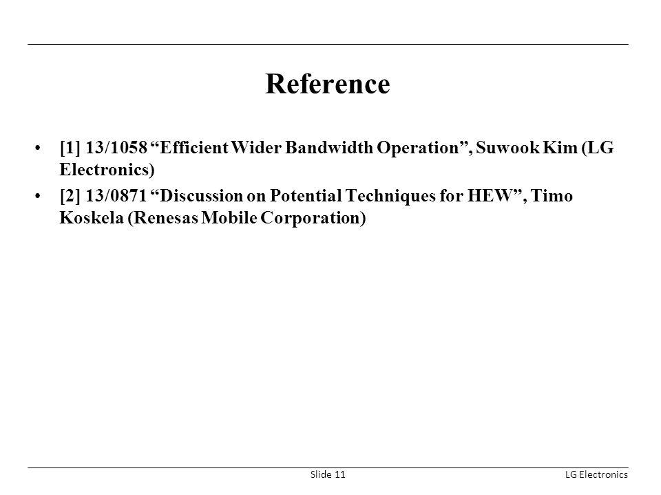 Reference [1] 13/1058 Efficient Wider Bandwidth Operation , Suwook Kim (LG Electronics)